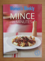 Anticariat: The Australian Women's Weekly. Mince in minutes