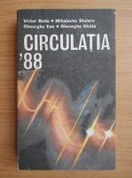 Anticariat: Victor Beda - Circulatia 88. Educatie rutiera