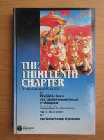 Anticariat: A. C. Bhaktivedanta Swami Prabhupada - The thirteenth chapter