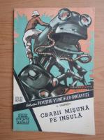 Anticariat: A. Dneprov - Crabii misuna pe insula, nr. 99, 1964