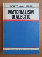 Anticariat: Alexandru Valentin - Materialism dialectic
