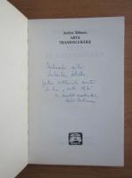 Anticariat: Andrei Baleanu - Arta transfigurarii (cu autograful si dedicatia autorului)