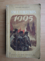 Anticariat: Antonin Zapotocky - Anul furtunos, 1905