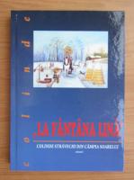 Anticariat: Augustin Mocanu - La fantana lina. Colinde stravechi din Campia Soarelui (volumul 1)