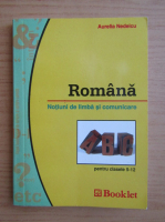 Anticariat: Aurelia Nedelcu - Romana. Notiuni de limba si comunicare
