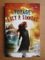 Anticariat: Barbara Mariconda - Le voyage de Lucy P. Simmons