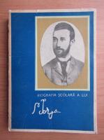 Barbu Theodorescu - Biografia scolara a lui N. Iorga