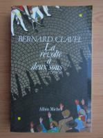 Anticariat: Bernard Clavel - La revolte a deux sous