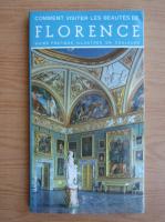 Anticariat: Comment visiter les beautes de Florence. Guide pratique illustree en couleurs