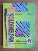 Anticariat: Constantin Nastasescu - Matematica. Manual pentru clasa a XII-a