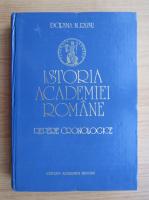 Anticariat: Dorina Rusu - Istoria Academiei Romane. Repere cronologice