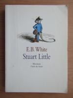 E. B. White - Stuart Little