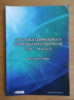 Anticariat: ECDL modulul 2. Utilizarea computerului si organizarea fisierelor, Windows Vista