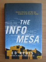 Anticariat: Ed Regis - The info mesa