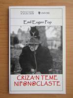 Anticariat: Emil Eugen Pop - Criza'n teme niponoclaste
