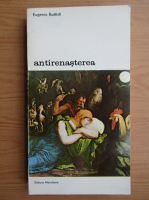 Anticariat: Eugenio Battisti - Antirenasterea (volumul 1)