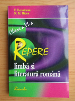 Anticariat: F. Denoleanu - Repere. Limba si literatura romana. Clasa a VI-a