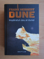 Anticariat: Frank Herbert - Imparatul zeu al Dunei