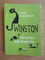 Frauke Scheunemann - Winston. Un motan sub acoperire