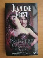 Jeaniene Frost - La Monde de la Chasseuse de la Nuit, volumul 1. La premiere goutte de sang