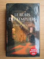 Jorge Molist - Le rubis des templiers
