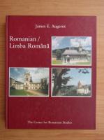 Jose E. Augerot - Romanian. Limba Romana. A Course in Modern Romanian