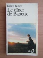Anticariat: Karen Blixen - Le diner de Babette