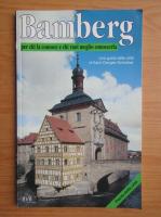 Anticariat: Karin Dengler Schreiber - Bamberg per chi la conosce e chi vuol meglio conoscerla