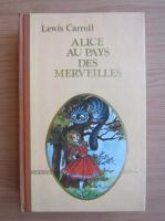 Anticariat: Lewis Carroll - Alice au pays des Merveilles