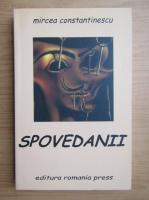 Anticariat: Mircea Constantinescu - Spovedanii