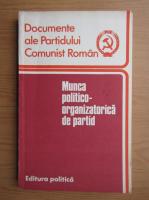 Anticariat: Munca politico-organizatorica de partid
