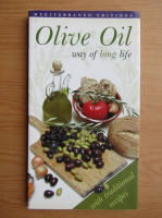Anticariat: Olive Oil way of long life
