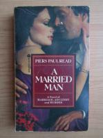 Anticariat: Piers Paul Read - A married man