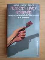 Anticariat: R. W. Burnett - Nobody lives forever