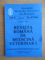 Anticariat: Revista Romana de Medicina Veterinara, volumul 6, nr. 3, 1996