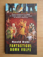 Roald Dahl - Fantasticul Domn Vulpe