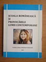 Anticariat: Scoala romaneasca si provocarile lumii contemporane