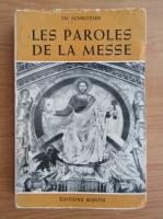 Anticariat: Theodor Schnitzler - Les paroles de la Messe