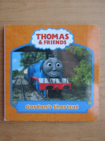 Anticariat: Thomas and friends. Gordon's Shortcut