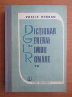 Anticariat: Vasile Breban - Dictionar general al limbii romane (volumul 2)