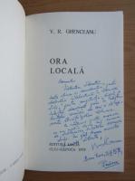Anticariat: Vasile Radu Ghenceanu - Ora locala (cu autograful si dedicatia autorului)
