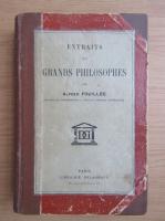 Anticariat: Alfred Fouillee - Extraits des grands philosophes (1938)