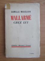 Camille Mauclair - Mallarme chez lui (1935)