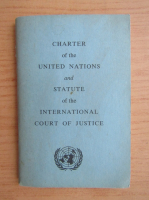 Anticariat: Charter of the United Nations and statute of the International Court of Justice