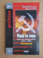 Anticariat: Christian Duplan - Viata in rosu. Pionierii (volumul 1)
