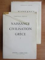 Anticariat: Christian Zervos - Naissance de la civilisation en Grece (2 volume)