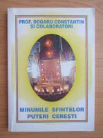 Anticariat: Constantin Dogaru - Minunile Sfintelor Puteri Ceresti