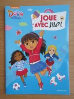 Anticariat: Dora and friends. Joue avec moi