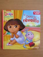 Anticariat: Dora l'exploratrice. Dora se reveille