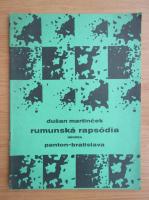 Anticariat: Dusan Martincek - Rumunska rapsodia